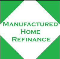 Manufactured Home Refinance